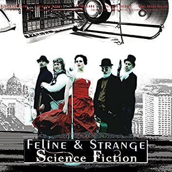 Science Fiction (A Space Opera)