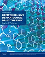 Comprehensive Dermatologic Drug Therapy: Expert Consult - Online and Print, 3e (Expert Consult Online and Prin)