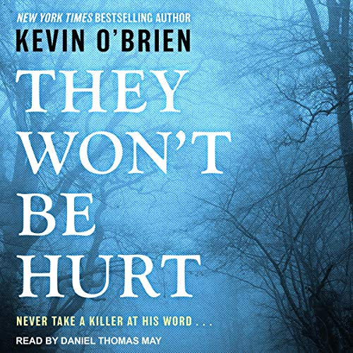 They Won't Be Hurt audiobook cover art