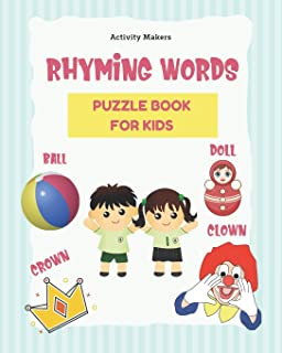Rhyming Words Puzzle Book For Kids: A Fun Early Learning Children's Activity Book