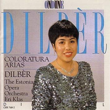 Opera Arias (Coloratura): Dilber - Bellini, V. / Verdi, G. / Meyerbeer, G. / Delibes, L. / Donizetti, G. / Strauss Ii / Strauss, R.
