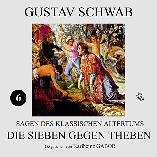 Die Sieben gegen Theben audiobook cover art
