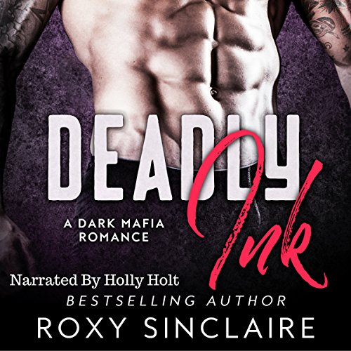Deadly Ink: A Dark Mafia Romance cover art