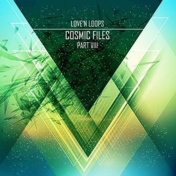 Cosmic Files, Pt. 8