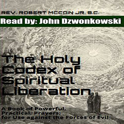 The Holy Codex of Spiritual Liberation audiobook cover art