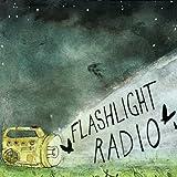 Flashlight Radio (feat. Suzy Wilde, Ben Whiteley, Liam Titcomb, Daniel Stadnicki)