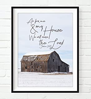 As For Me and My House We Will Serve the Lord, Joshua 24:15 Photography Print, Unframed, Rustic Farmhouse Barn, Bible Verse Wall Art Decor Poster Sign, Christian Art gift, 8x10 Inches