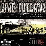 Still I Rise von 2Pac + Outlawz