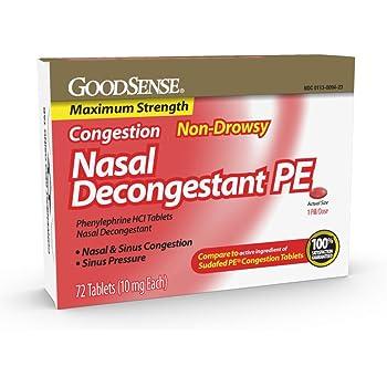 GoodSense Maximum Strength Nasal Decongestant PE, Phenylephrine HCl, 10 mg Tablets. Nasal and Sinus Congestion, Sinus Pressure, 72 Count