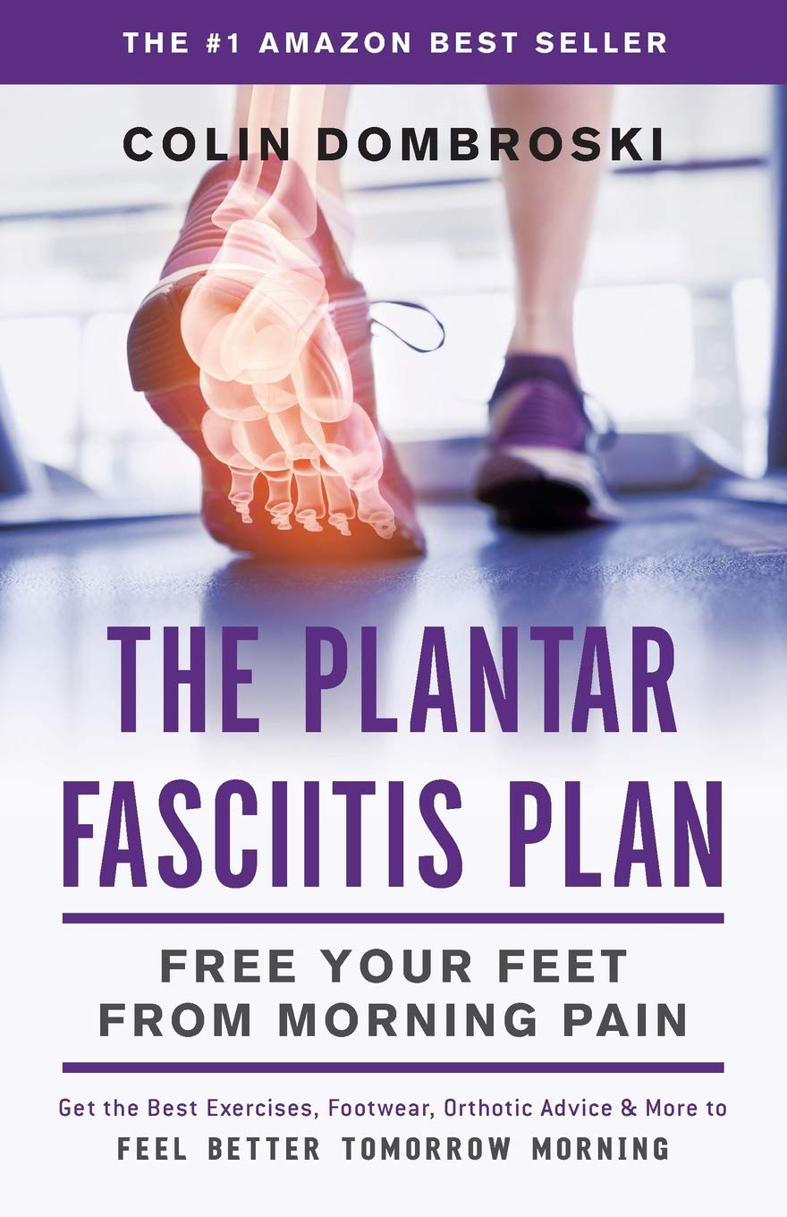 Download The Plantar Fasciitis Plan: Free Your Feet From Morning Pain 