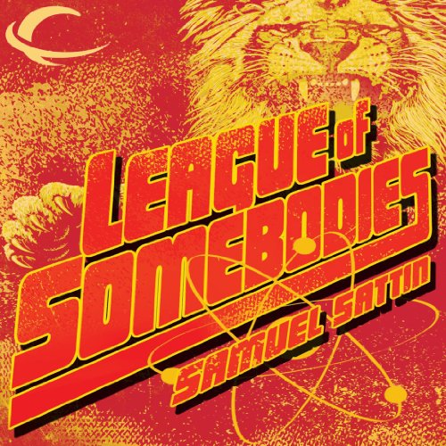 League of Somebodies audiobook cover art