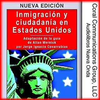 Inmigracion y ciudadania en EE.UU. [Immigration and Citizenship in the US] audiobook cover art