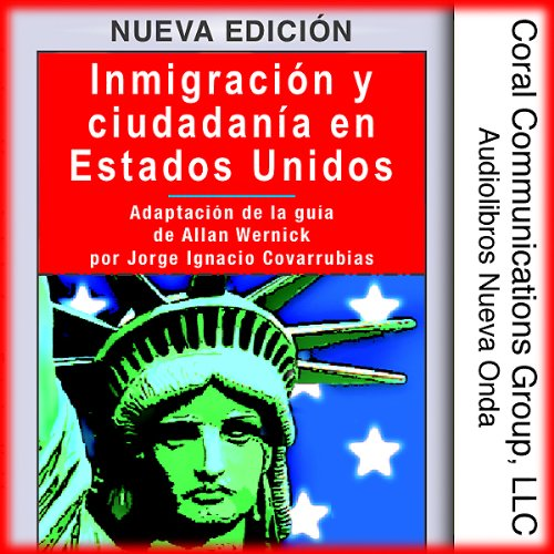 Inmigracion y ciudadania en EE.UU. [Immigration and Citizenship in the US] audiobook cover art