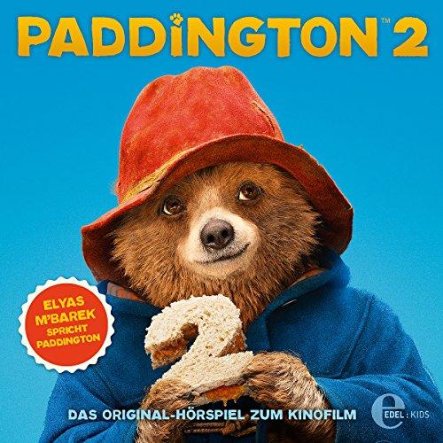 Paddington 2: Das Original-Hörspiel zum Kinofilm