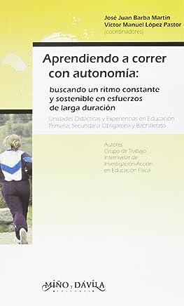 Aprendiendo a correr con autonomía : buscando un ritmo constante y sostenible en esfuerzos de larga duración