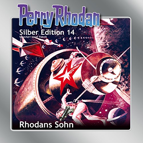 Rhodans Sohn (Perry Rhodan Silber Edition 14) audiobook cover art