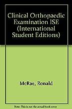Clinical Orthopedic Examination (International Student Editions)