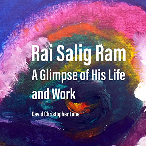 Rai Salig Ram: A Glimpse of His Life and Work audiobook cover art