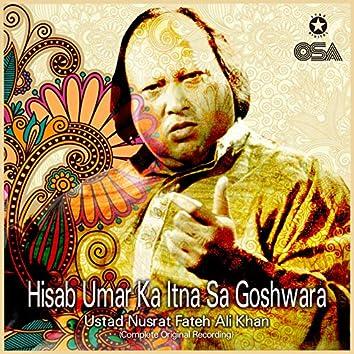 Hisab Umar Ka Itna Sa Goshwara