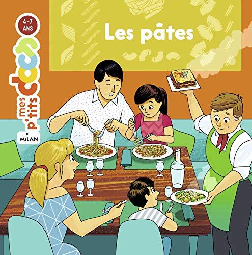 Les pâtes (Mes p'tits docs) (French Edition)