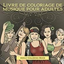 Livre de coloriage de musique pour adultes (French Edition)