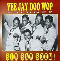 Vol. 2-Vee Jay Doo Wop