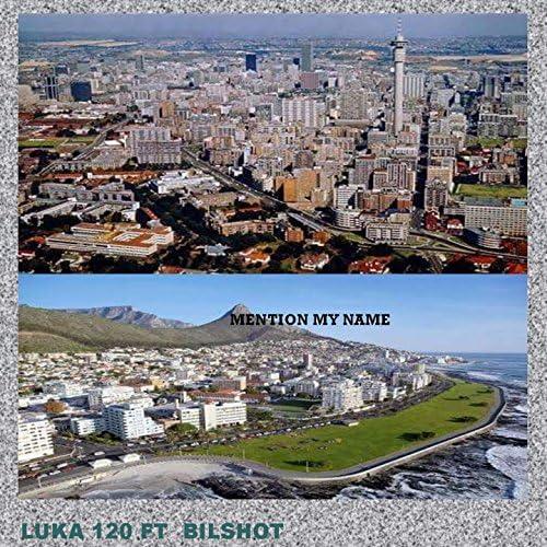 Luka 120 feat. Bilshot