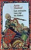Les croisades vues par les Arabes - Jean-Claude Lattès - 01/01/1983