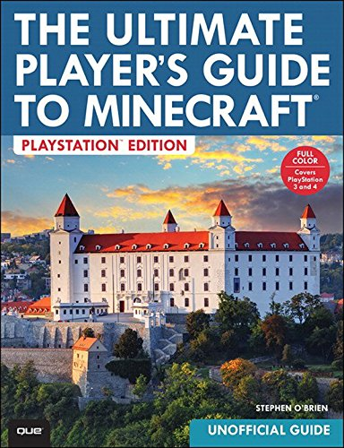 The Ultimate Players Guide to Minecraft - PlayStation Edition ...