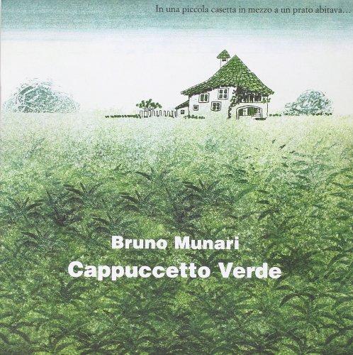 Cappuccetto Verde. Ediz. illustrata