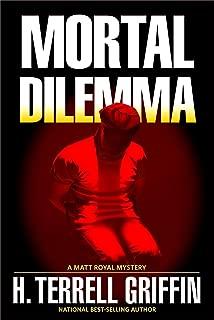 Mortal Dilemma (A Matt Royal Mystery Book 10)