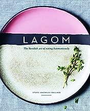Lagom: The Swedish Art of Eating Harmoniously
