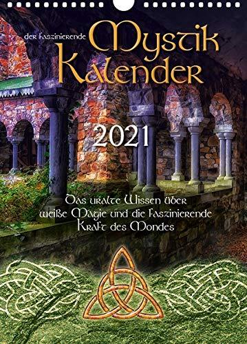 Mystik Kalender 2021: Das uralte Wissen über weisse Magie und die Kraft des Mondes