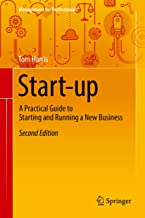 Start-up: A Practical Guide to Starting and Running a New Business (Management for Professionals)