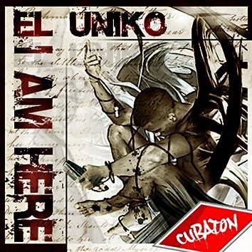 Cubaton Presents el Un1ko (I'm Here)