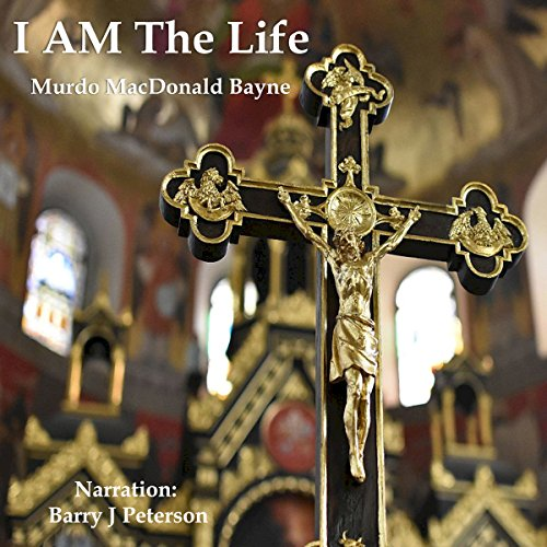 I Am the Life audiobook cover art
