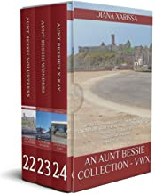 An Aunt Bessie Collection - VWX: The twenty-second, twenty-third, and twenty-fourth books in the Isle of Man Cozy Mystery Series