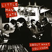 About What You Know by Little Man Tate (2009-07-28)
