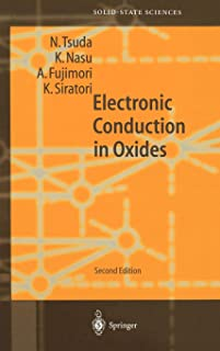 Electronic Conduction in Oxides (Springer Series in Solid-State Sciences)