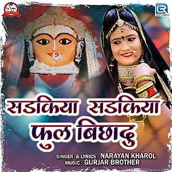 Sadkiya Sadkiya Phool Bichadu