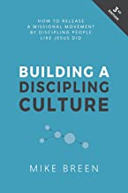 3dm building a discipling culture