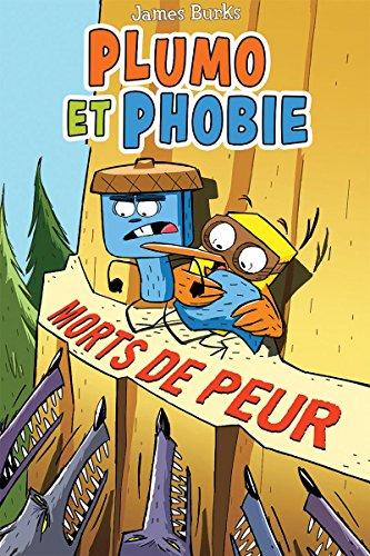 Plumo Et Phobie: Morts de Peur