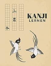 Kanji Lernen: Übungsheft um die Kanji Schriftzeichen und da