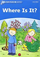 Where Is It?: Level 1: 275-word Vocabulary (Dolphin Readers)