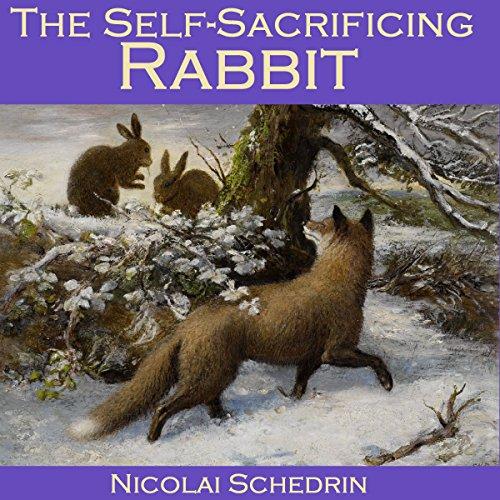 The Self-Sacrificing Rabbit audiobook cover art
