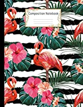 Composition Notebook: Wide Ruled Lined Paper Notebook Journal: Pretty Flamingo and Hibiscus Flowers Workbook for Adults Gi...