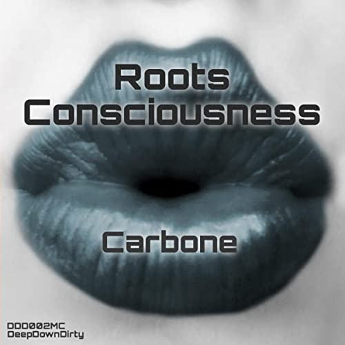 Roots Consciousness