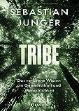Sebastian Junger: Tribe