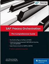 SAP Process Orchestration (SAP PO): The Comprehensive Guide (2nd Edition) (SAP PRESS)