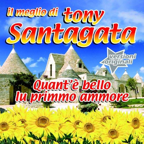 Il Meglio di Tony Santagata